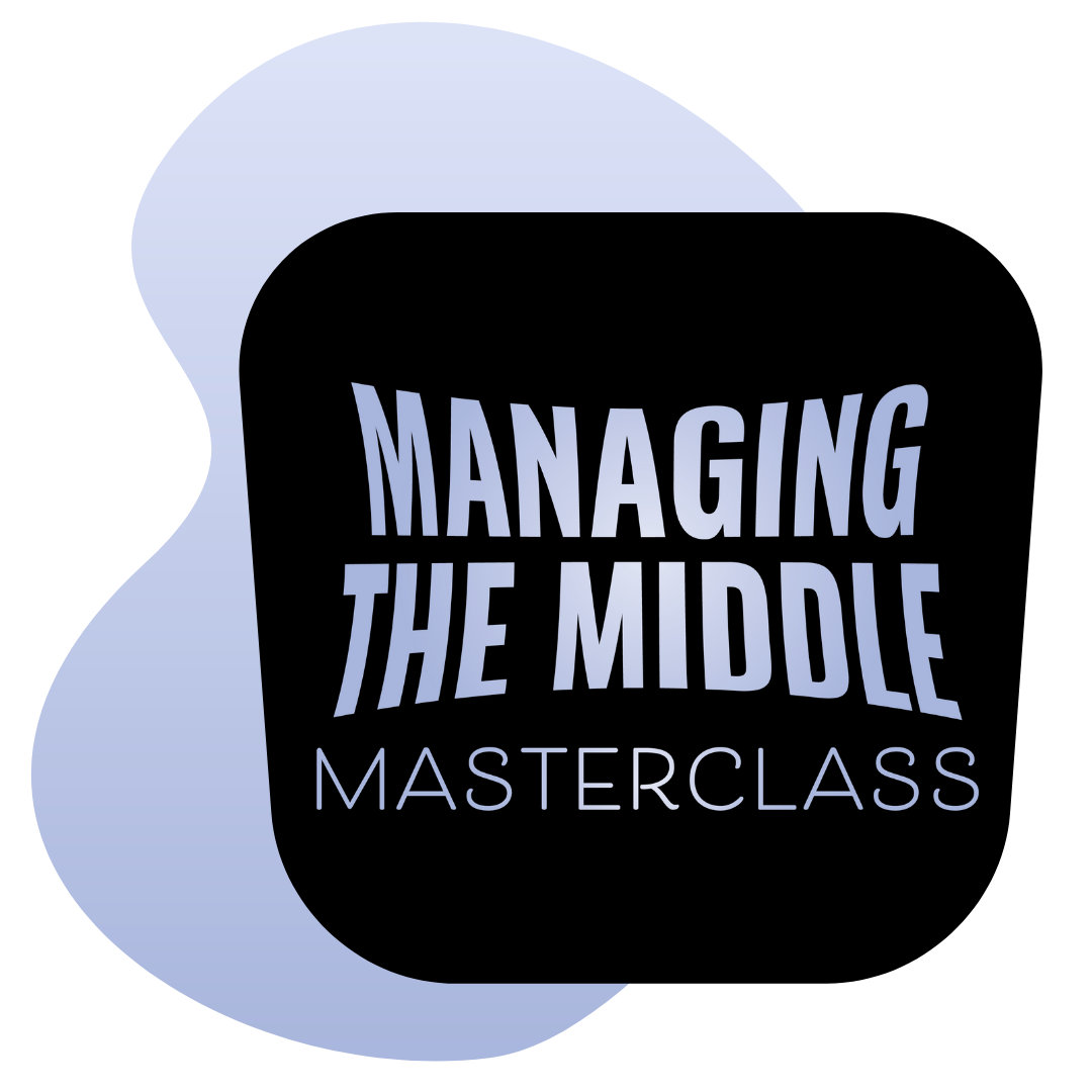 Managing the Middle graphic